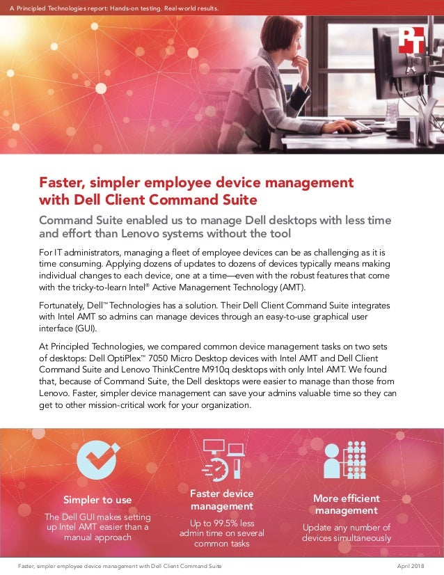 Faster, simpler employee device management with Dell Client Command Suite	 April 2018 Faster, simpler employee device mana...