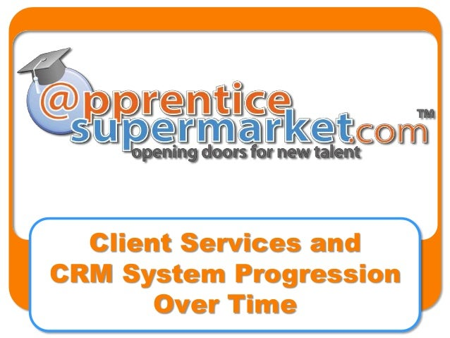 Client Services and CRM System Progression Over Time