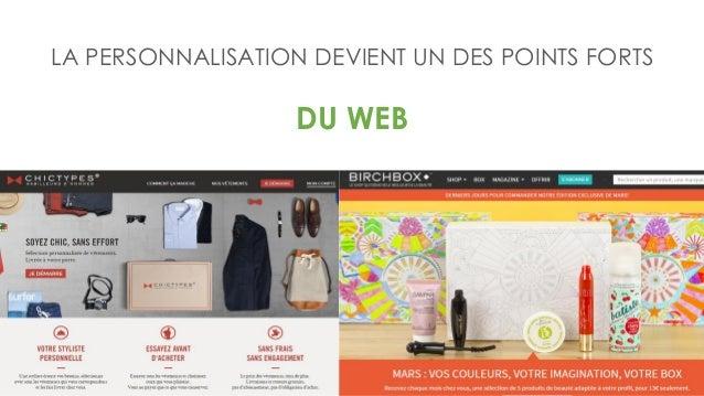 LA PERSONNALISATION DEVIENT UN DES POINTS FORTS DU WEB