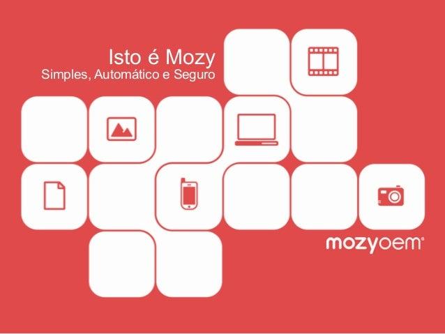 Isto é Mozy Simples, Automático e Seguro
