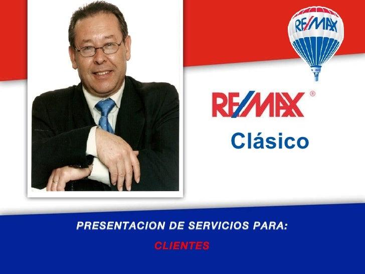 PRESENTACION DE SERVICIOS PARA: CLIENTES Clásico
