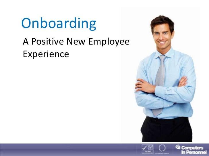 OnboardingA Positive New EmployeeExperience