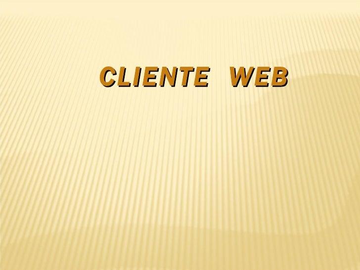 CLIENTE WEB