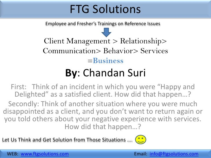FTG Solutions                 Employee and Fresher's Trainings on Reference Issues                Client Management > Rela...