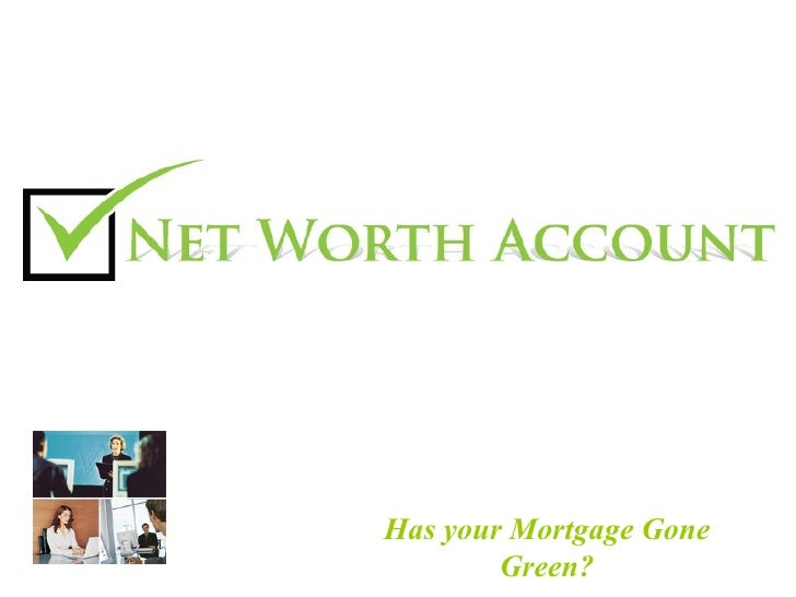 Has your Mortgage Gone Green?