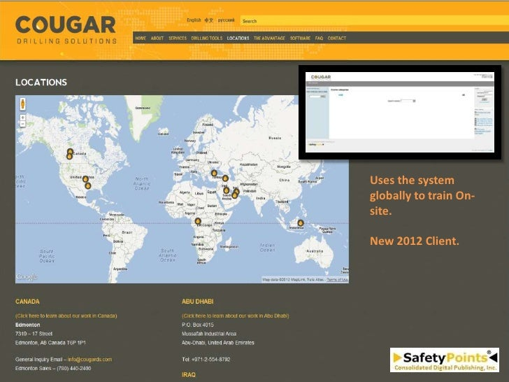 Uses the systemglobally to train On-site.New 2012 Client.