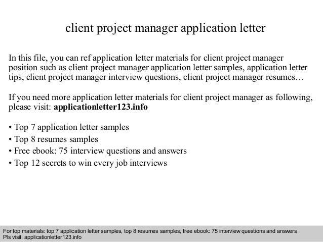 Client project manager application letter client project manager application letter in this file you can ref application letter materials for application letter sample spiritdancerdesigns Image collections