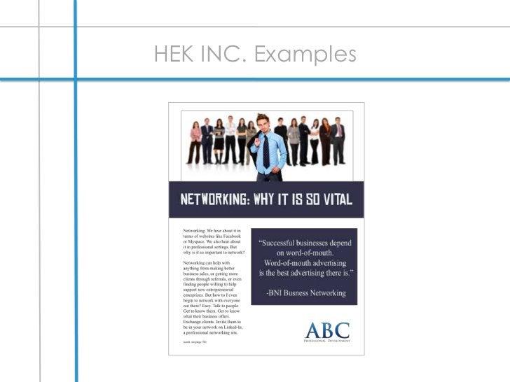 Social Media Presence </li></li></ul><li>INDUSTRY RESEARCH<br />COMPETITORS:<br />Inc. Magazine <br />Four Color/Page (6 i...