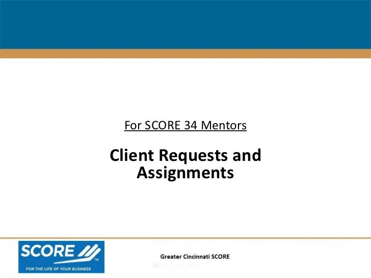 Business Plan Assistance For SCORE 34 Mentors Client Requests and Assignments