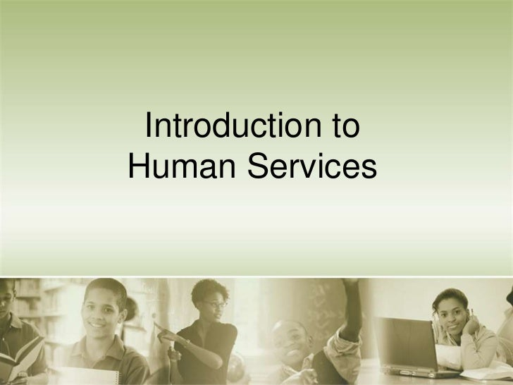 Introduction toHuman Services