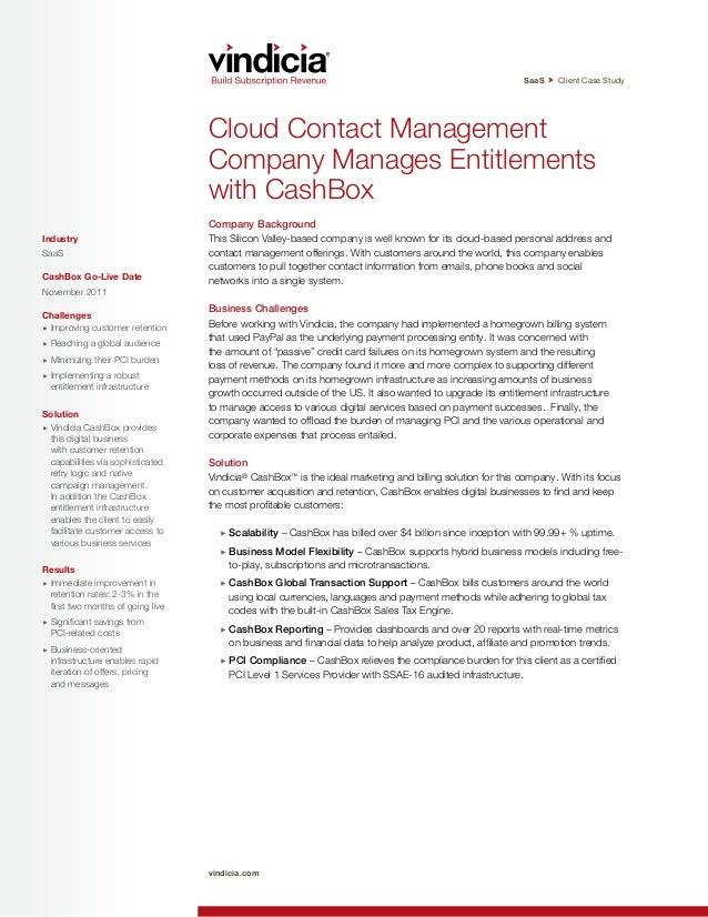 SaaS Client Case Study vindicia.com Cloud Contact Management Company Manages Entitlements with CashBox Company Background ...