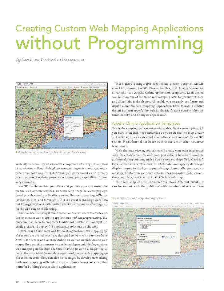 Creating Custom Web Mapping Applicationswithout ProgrammingBy Derek Law, Esri Product Management                          ...