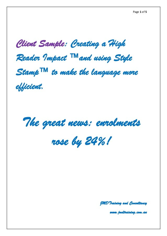 Page 1 of 5 Client Sample: Creating a High Reader Impact ™and using Style Stamp™ to make the language more efficient. The ...