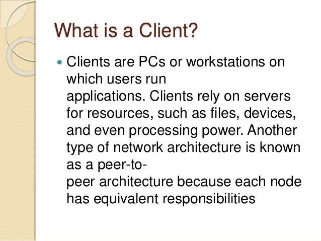 Client server architecture Slide 2