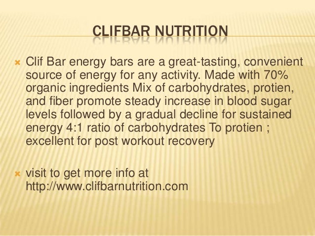 CLIFBAR NUTRITION  Clif Bar energy bars are a great-tasting, convenient source of energy for any activity. Made with 70% ...