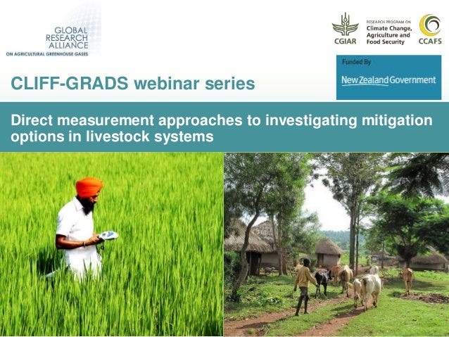 Direct measurement approaches to investigating mitigation options in livestock systems CLIFF-GRADS webinar series