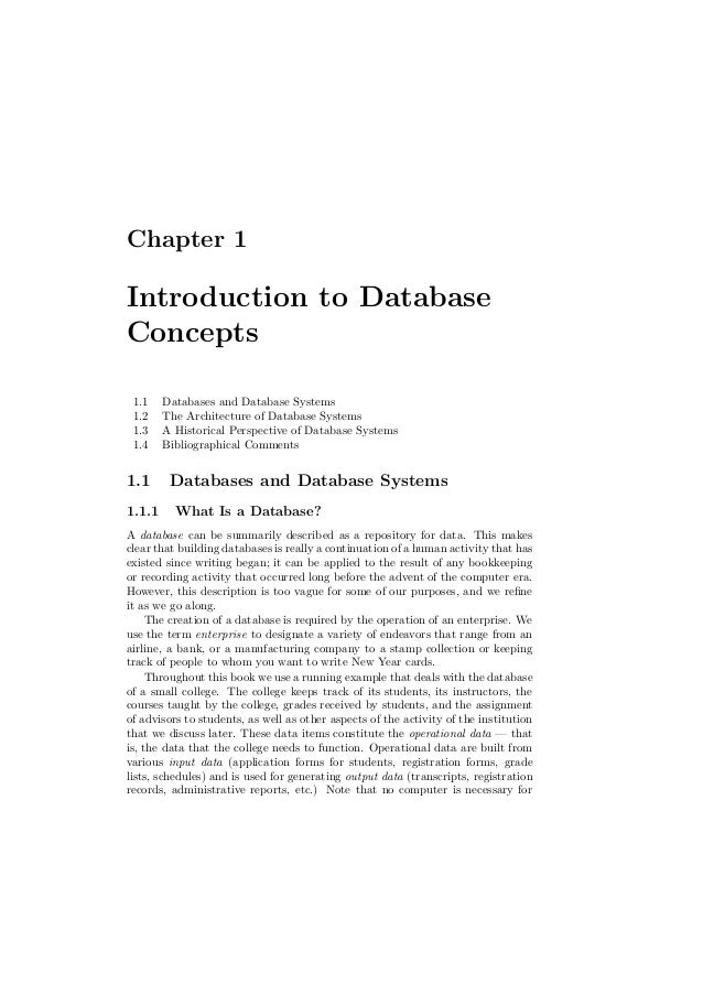 Chapter 1 Introduction to Database Concepts 1.1 Databases and Database Systems 1.2 The Architecture of Database Systems 1....