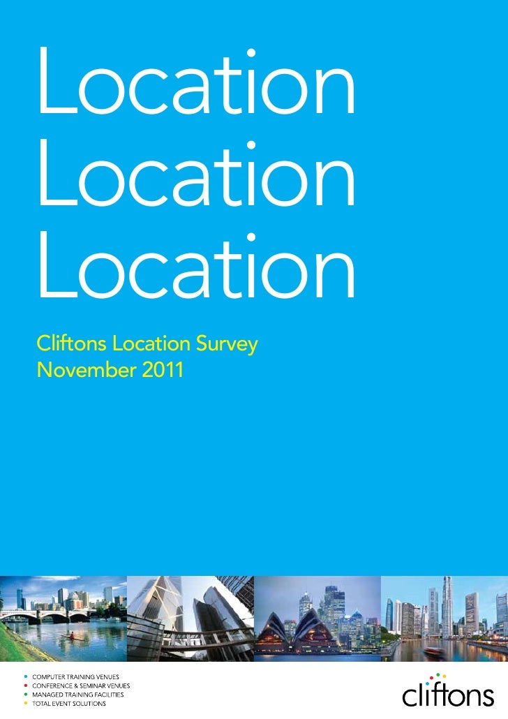 LocationLocationLocationCliftons Location SurveyNovember 2011