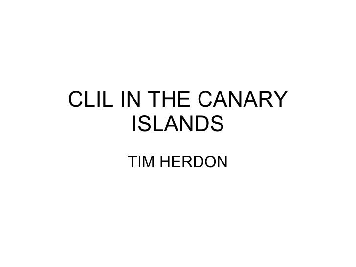 CLIL IN THE CANARY ISLANDS TIM HERDON