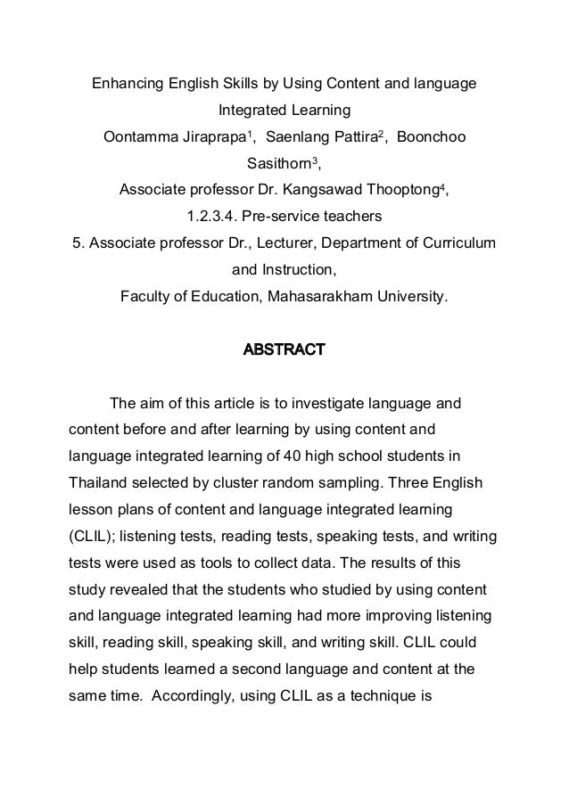 Enhancing English Skills by Using Content and language Integrated Learning Oontamma Jiraprapa1, Saenlang Pattira2, Booncho...