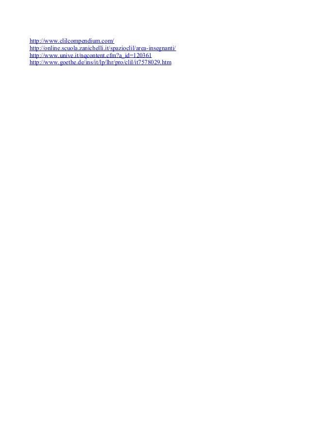 http://www.clilcompendium.com/http://online.scuola.zanichelli.it/spazioclil/area-insegnanti/http://www.unive.it/nqcontent....