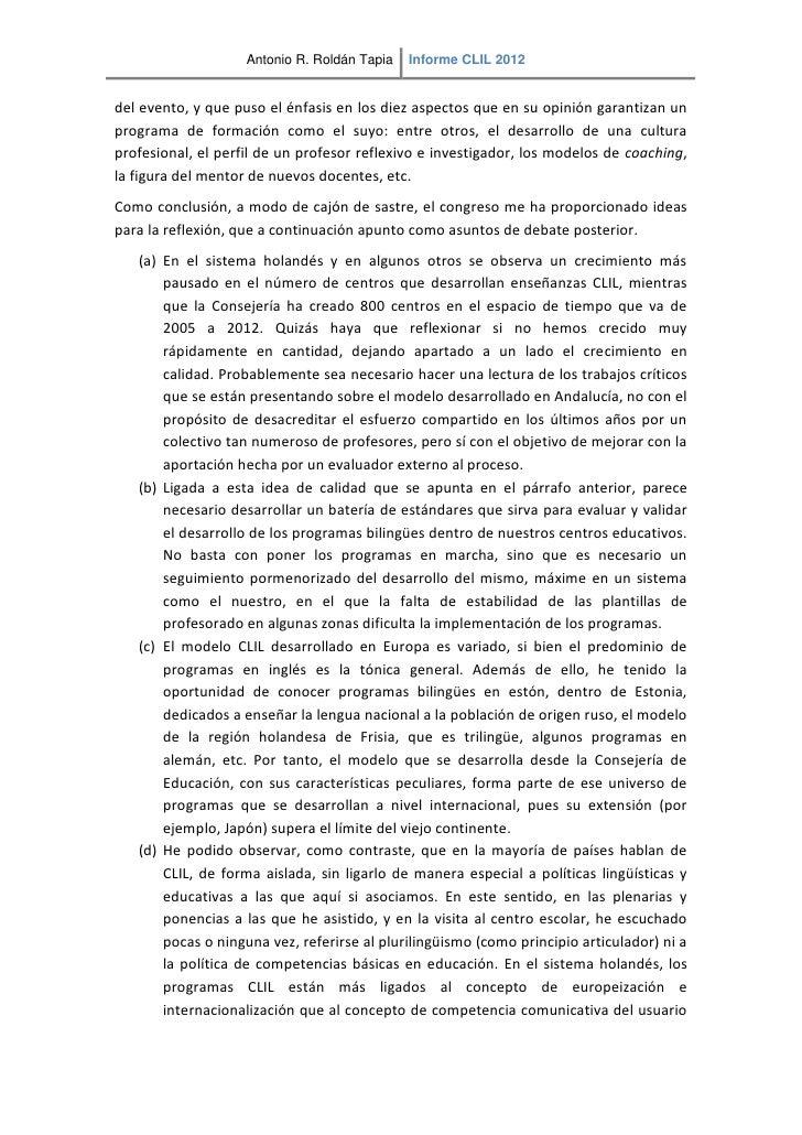 Antonio R. Roldán Tapia   Informe CLIL 2012del evento, y que puso el énfasis en los diez aspectos que en su opinión garant...