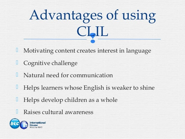 content and language integrated learning Clil stands for content and language integrated learning it is an educational approach that encourages multilingualism in schools by teaching subjects in more than one language.