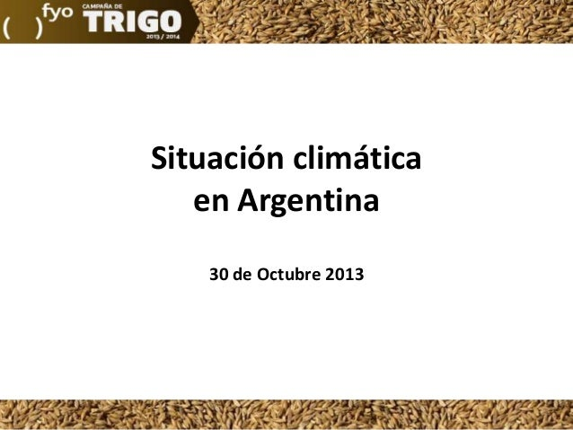 Situación climática en Argentina 30 de Octubre 2013