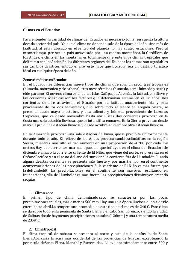 28 de noviembre de 2012               [CLIMATOLOGIA Y METEOROLOGIA]Climas en el EcuadorPara entender la cantidad de climas...