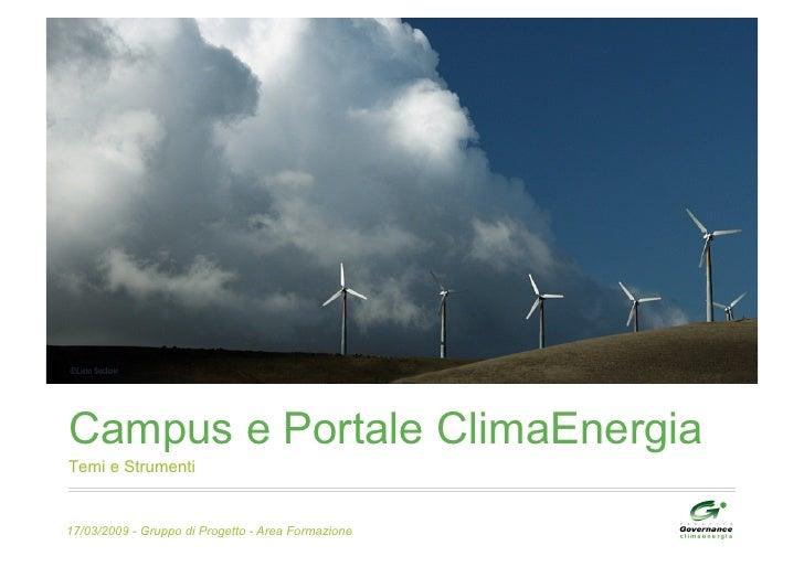 Campus e Portale ClimaEnergia Temi e Strumenti   17/03/2009 - Gruppo di Progetto - Area Formazione