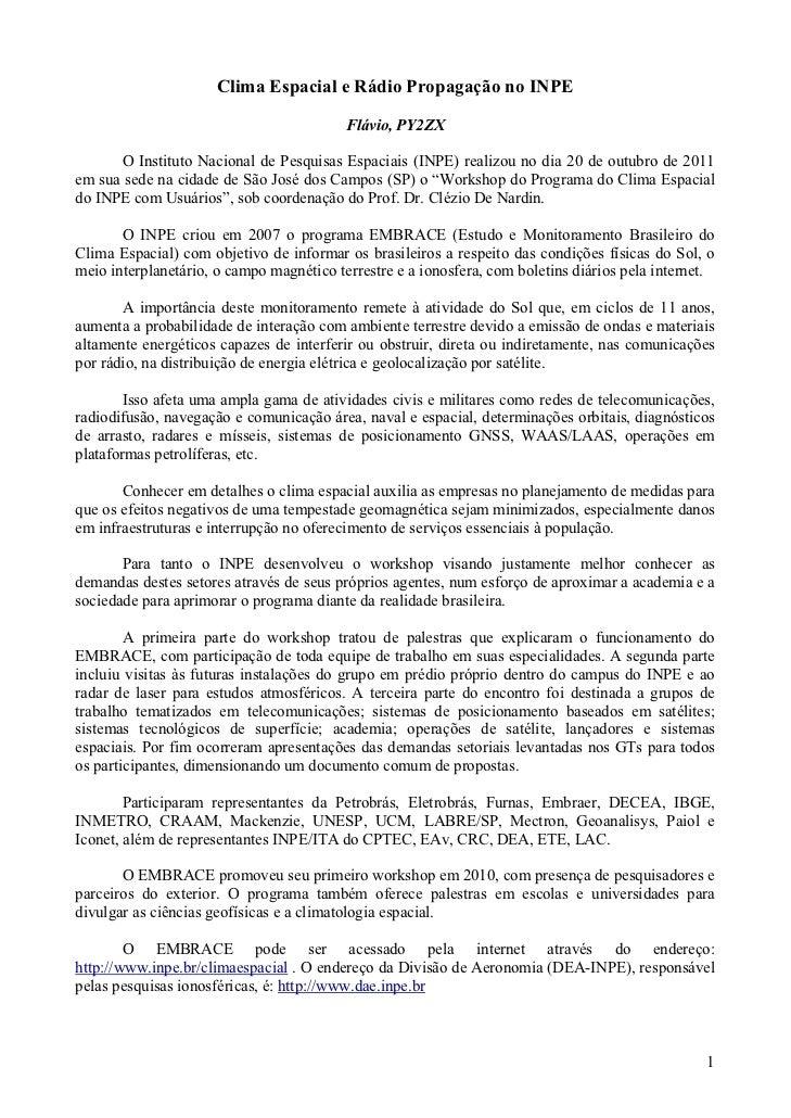 Clima Espacial e Rádio Propagação no INPE                                          Flávio, PY2ZX      O Instituto Nacional...