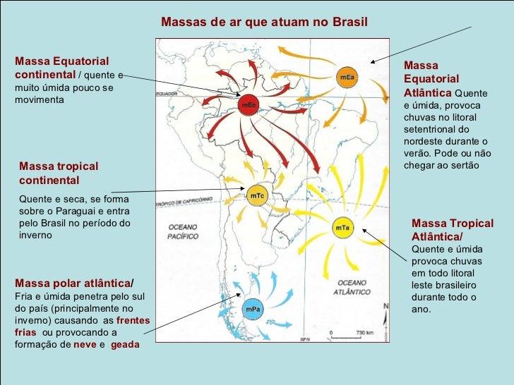 Clima Equatorial /Floresta Equatorial da AmazôniaClima de toda região Norte do país, do norte do Mato Grosso e dooeste do ...