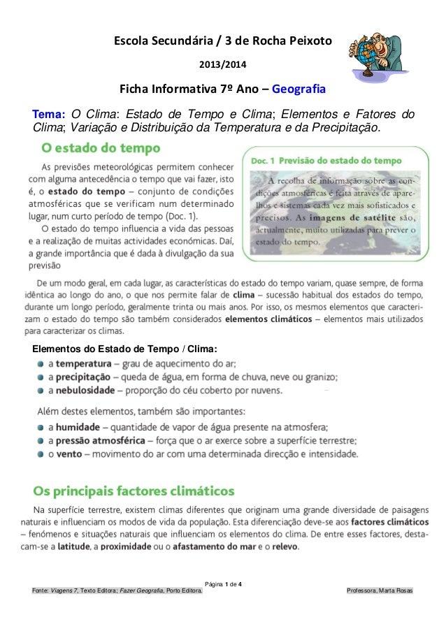 Página 1 de 4 Fonte: Viagens 7, Texto Editora; Fazer Geografia, Porto Editora. Professora, Marta Rosas Escola Secundária /...
