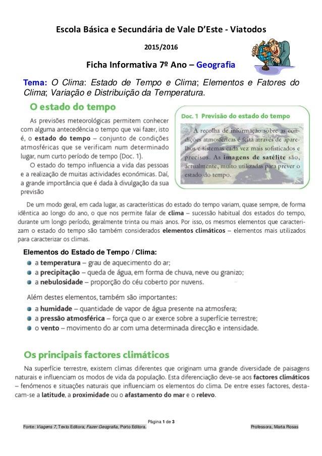 Página 1 de 3 Fonte: Viagens 7, Texto Editora; Fazer Geografia, Porto Editora. Professora, Marta Rosas Escola Básica e Sec...