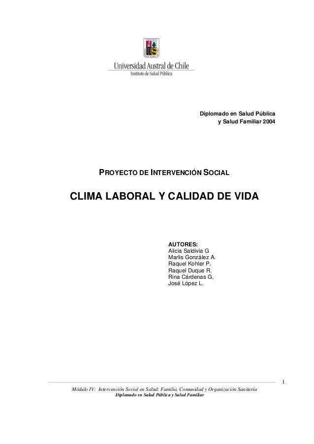 Módulo IV: Intervención Social en Salud: Familia, Comunidad y Organización Sanitaria Diplomado en Salud Pública y Salud Fa...