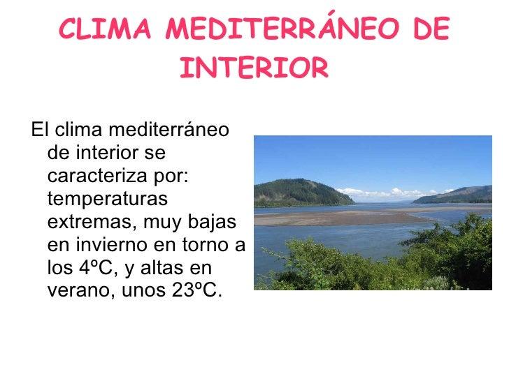 Clima mediterraneo con efectos for Clima mediterraneo de interior