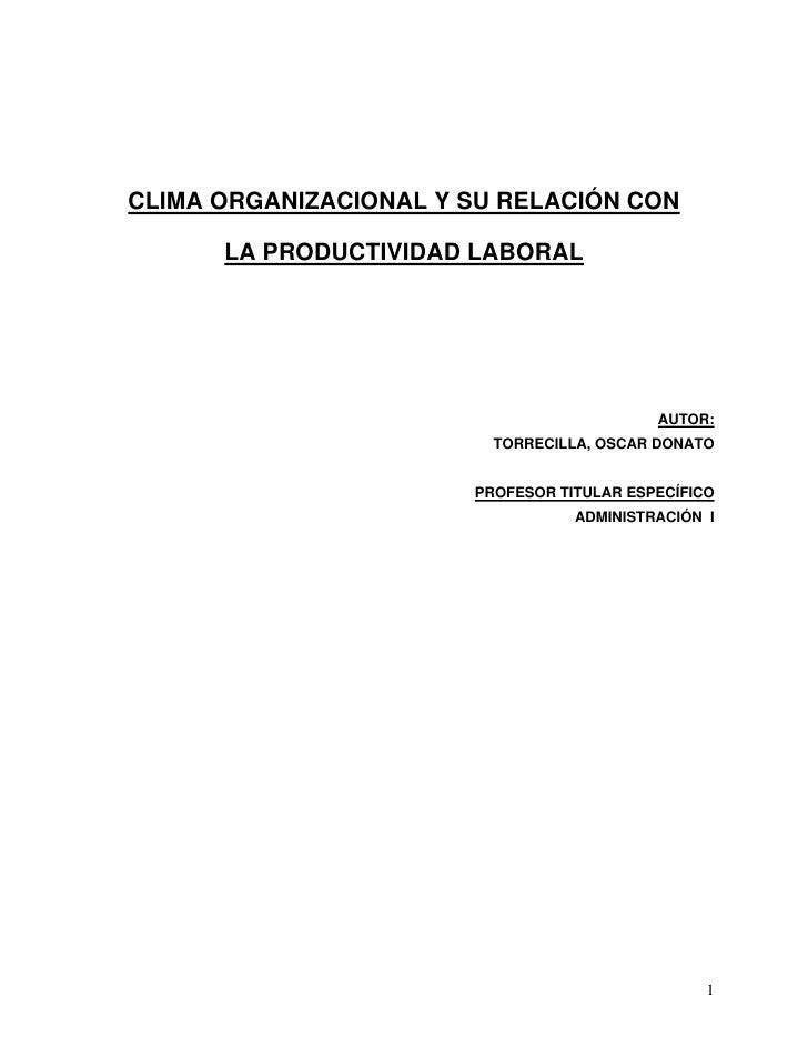 CLIMA ORGANIZACIONAL Y SU RELACIÓN CON        LA PRODUCTIVIDAD LABORAL                                                AUTO...