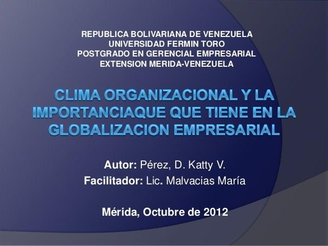 REPUBLICA BOLIVARIANA DE VENEZUELA      UNIVERSIDAD FERMIN TOROPOSTGRADO EN GERENCIAL EMPRESARIAL    EXTENSION MERIDA-VENE...