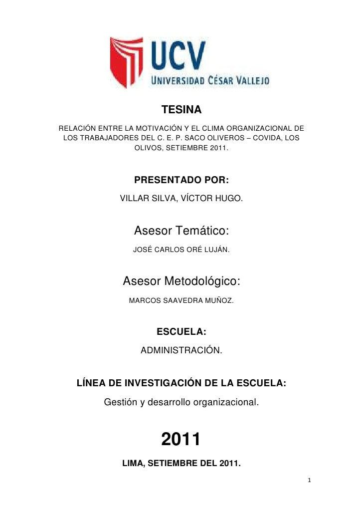 TESINARELACIÓN ENTRE LA MOTIVACIÓN Y EL CLIMA ORGANIZACIONAL DE LOS TRABAJADORES DEL C. E. P. SACO OLIVEROS – COVIDA, LOS ...