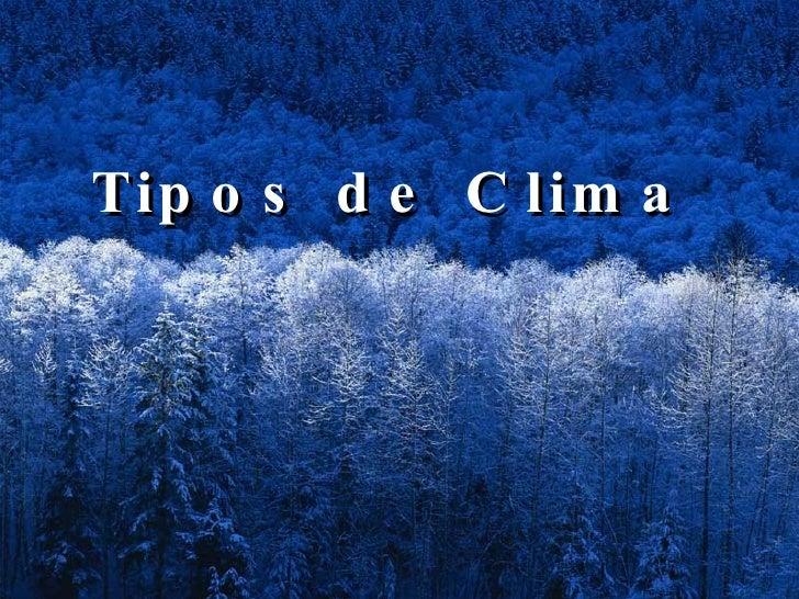 Tipos de Clima