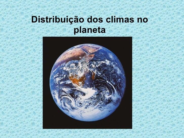 Distribuição dos climas no planeta