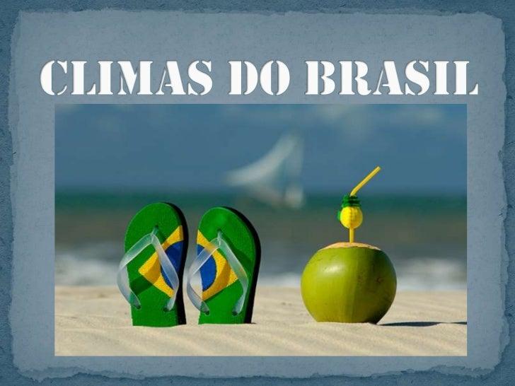 Climas do Brasil<br />