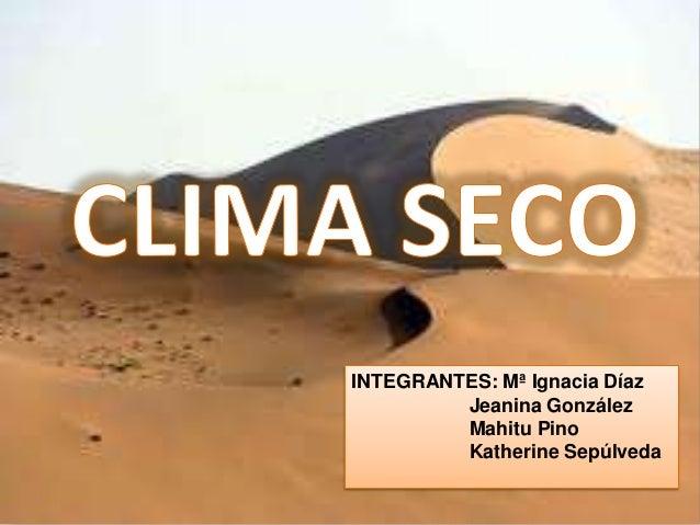 INTEGRANTES: Mª Ignacia Díaz Jeanina González Mahitu Pino Katherine Sepúlveda