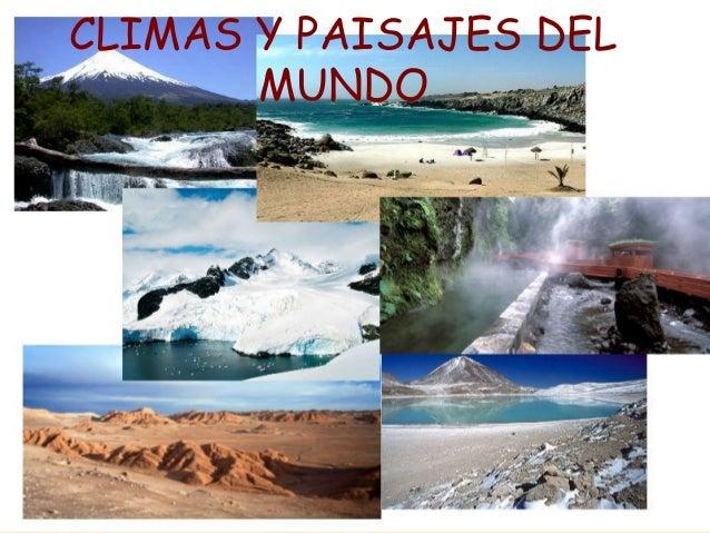 Climas y paisajes del mundo - Tipos de paisajes ...