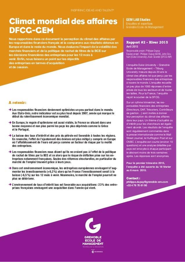 Nous rapportons dans ce document la perception du climat des affaires par les responsables financiers français et la compa...