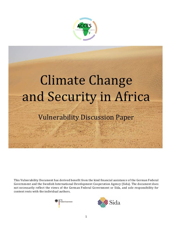 Climate Change     and Security in Africa                 Vulnerability Discussion PaperThis Vulnerability Document has de...