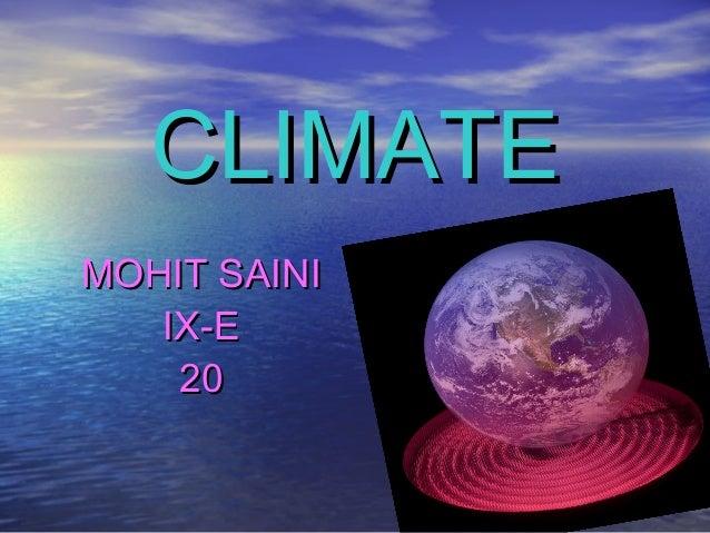 CLIMATEMOHIT SAINI   IX-E    20