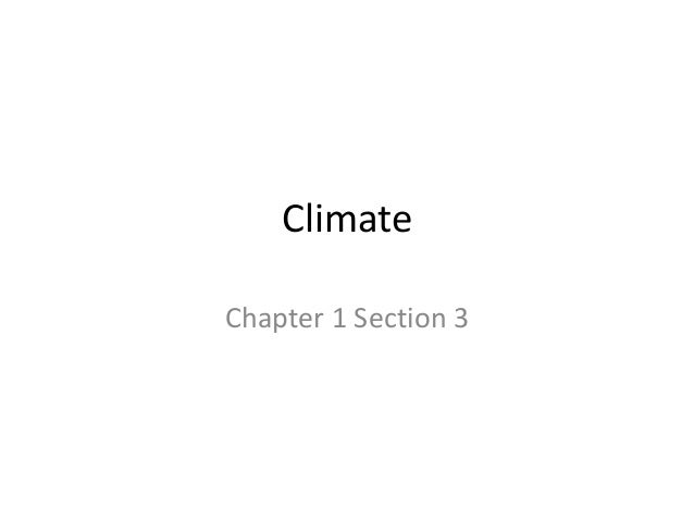Climate Chapter 1 Section 3