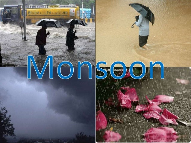 • The advancing monsoon in India refers to the rainy season that lasts for a period of four months from June to September....