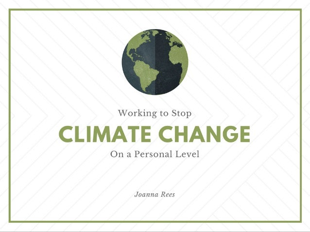 Working To Stop Climate Change On a Personal Level